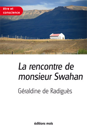La rencontre de monsieur Swahan