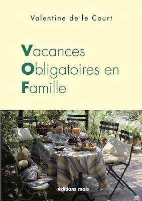Vacances Obligatoires en Famille